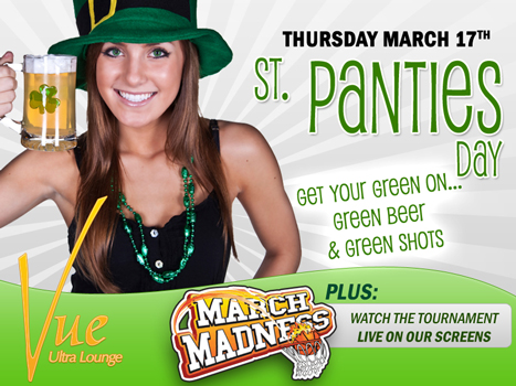 St. Panties Day at Vue Plus March Madness
